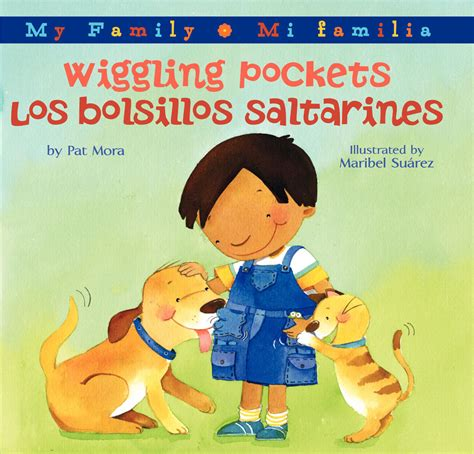 my bilingual bookã ã and edition books wiggling pockets los bolsillos saltarines pat mora