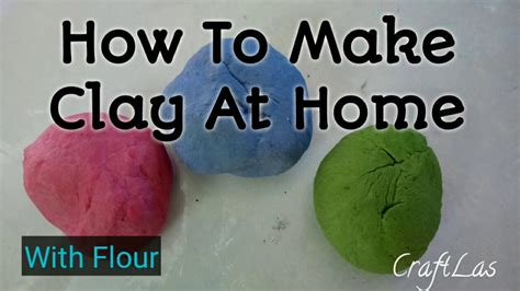 how to make clay at home for kids make clay with flour