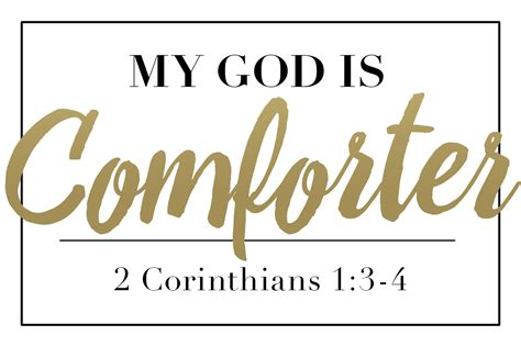 god our comforter redeemed girl ministries my god is