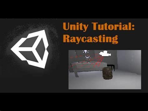 unity tutorial german raycasting in unity 3 5 3 tutorial on collision raycasting