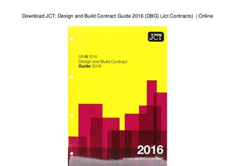 jct design and build contract explained download jct design and build contract guide 2016 dbg