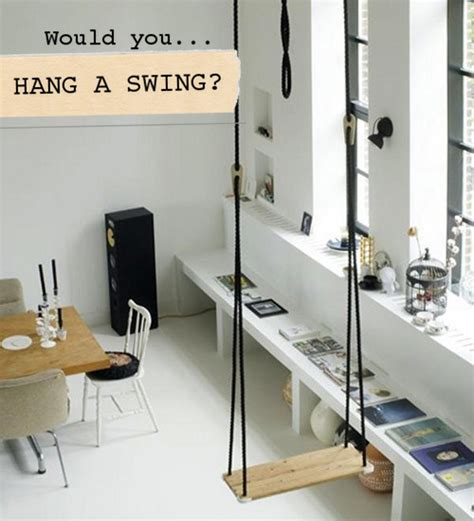 swing in home would you hang a swing in your home design sponge