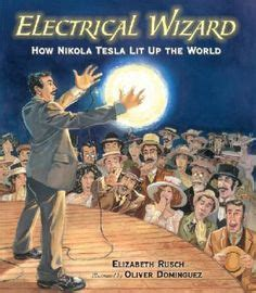 How Nikola Tesla Changed The World 1000 Images About Nonfiction Picture Books On