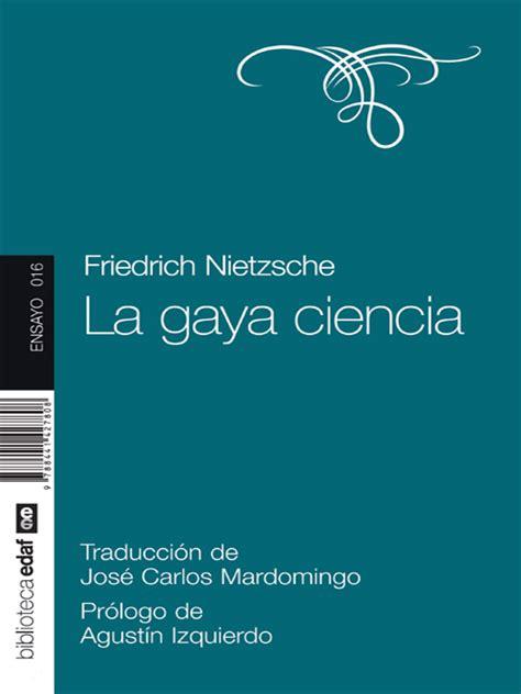 la gaya ciencia 1542387647 la gaya ciencia read book online