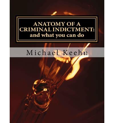 Can I Join The Canadian With A Criminal Record Anatomy Of A Criminal Indictment Michael Herbert Keehn 9781479177165