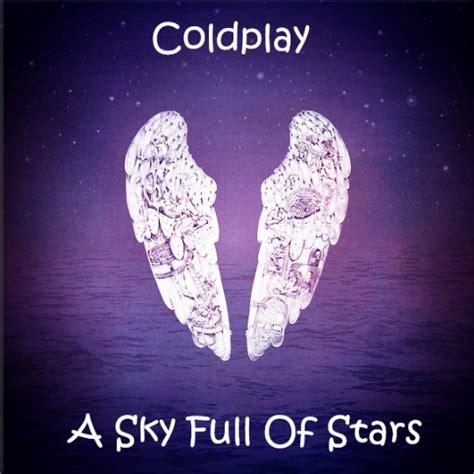 download mp3 gratis coldplay a sky full of stars a sky full of stars lyrics download sites