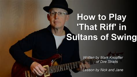 sultans of swing guitar lesson how to play the riff from sultans of swing guitar lesson
