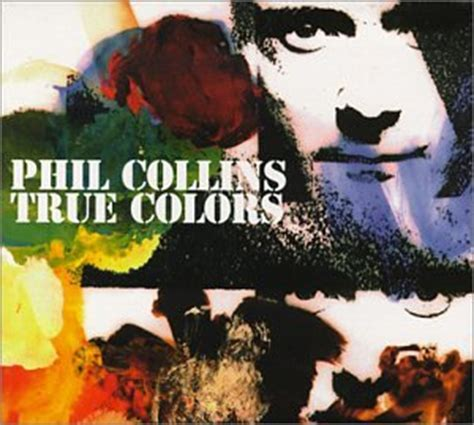 phil collins true colors phil collins true colors pt 2