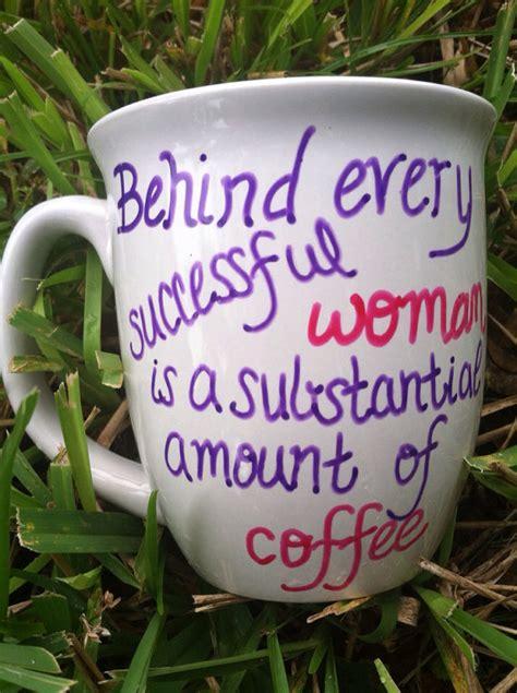 coffee cup quotes quotesgram cute coffee mug quotes quotesgram