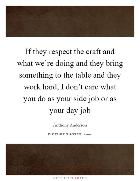 how to a to bring you something work quotes work sayings work picture quotes page 23