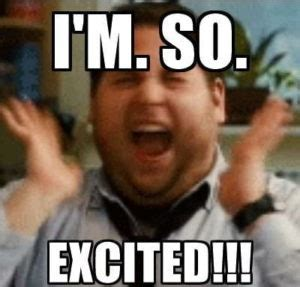 Excited Face Meme - excited meme huge list of so excited meme
