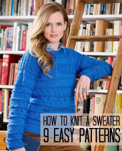 how to knit a sweater how to knit a sweater 138 patterns for practice allfreeknitting