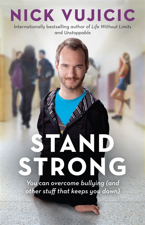 ups and downs and all that stuff books stand strong nick vujicic 9781760110314 allen