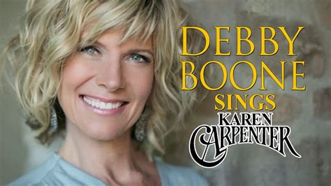debbie boone snging today debby boone sings karen carpenter youtube