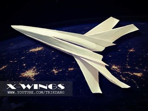 How To Make A Wars Paper Airplane - 17 best images about origami on paper plane