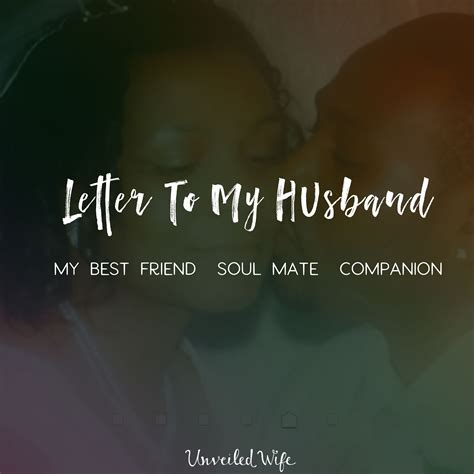 My Husband My Soulmate letter to my husband my best friend soul mate companion