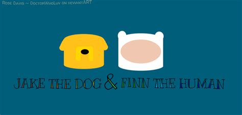 jake the and finn the human jake the and finn the human by doctorwholuv on deviantart
