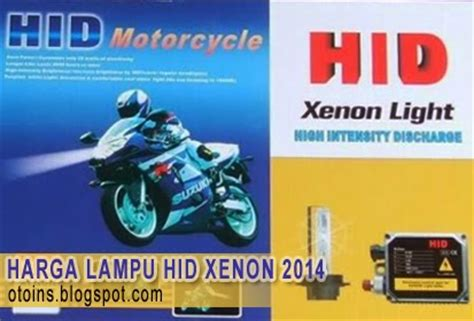 Lu Hid Motor Terbaru rincian harga lu motor hid xenon terbaru 2015