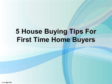 top 5 time homebuyer tips for time home buyers