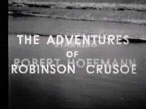 theme music robinson crusoe tv series robinson crusoe tv intro 1964 youtube