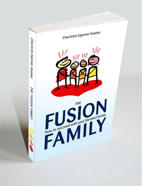 family fusion the book that demystifies your books living in a stepfamily is a source of constant personal