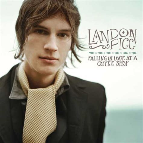Landon Pigg ? Falling In Love At a Coffee Shop Lyrics   Genius Lyrics
