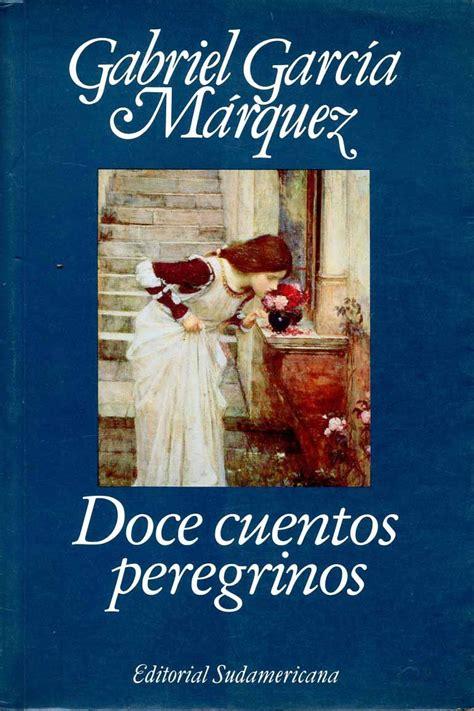 libro doce cuentos peregrinos doce dbutorrent blog