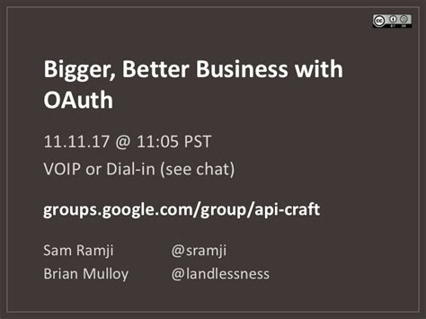bigger better and bigger better business with oauth