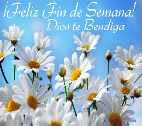 imágenes de feliz sábado dios te bendiga feliz viernes dios te bendiga buscar con google