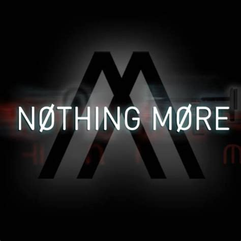 More About Nothing nothing more tour dates 2017 upcoming nothing more