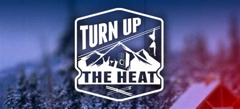 Turn Up The Heat by Turn Up The Heat It S Like Jersey Shore On Snow