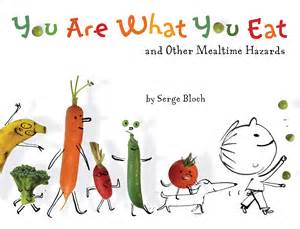 we are what we eat holistic thinking books you are what you eat