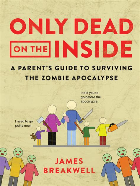 the zombie apocalypse survival guide for teenagers only dead on the inside exploding unicorn