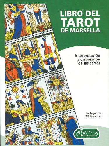 libro the good tarot a libro del tarot de masella kier naipes