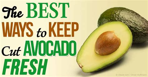 best way to keep tree fresh how to keep avocados fresh for days