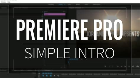 How To Make An Intro In Premiere Pro Cc Youtube Premiere Pro Intro Template