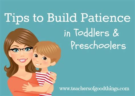 Tips On Patiently by Tips To Build Patience In Toddlers And Preschoolers