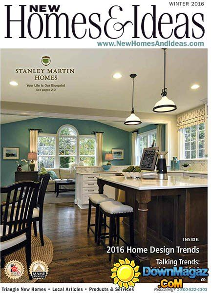 new homes and ideas magazine new homes and ideas usa winter 2016 187 download pdf