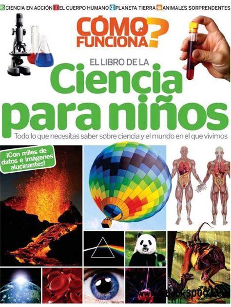 libro la ciencia de la como funciona el libro de la ciencia para ninos free ebooks download