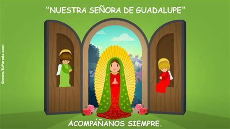 imagenes de virgen de guadalupe para whatsapp nuestra se 241 ora de guadalupe virgen y santos tarjetas