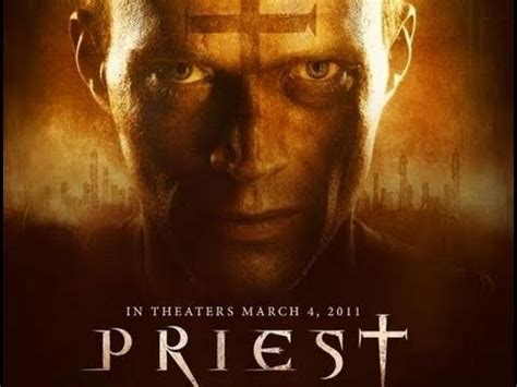 watch priest 2011 full movie trailer priest official movie trailer youtube