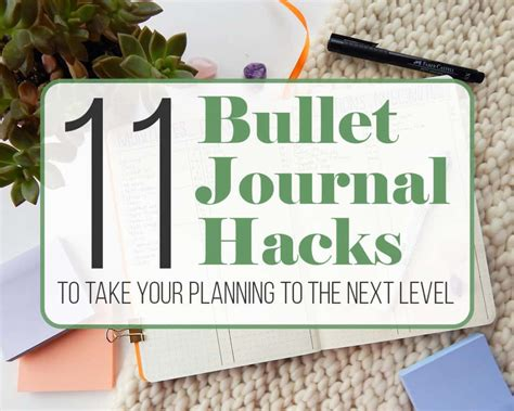 journal hacks 11 bullet journal hacks to take your planning to the next