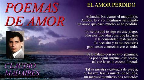 de amor y de b00ghr23yg el amor perdido poemas de amor libres youtube