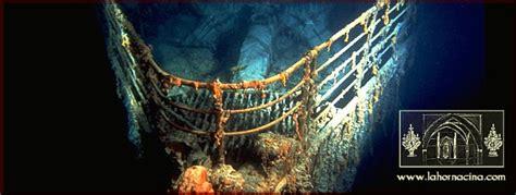 fotos reales del titanic bajo el agua curiosidades titanic