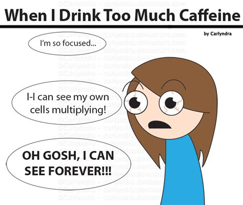 Comic: When I Drink Too Much Caffeine by Carlyndra on DeviantArt