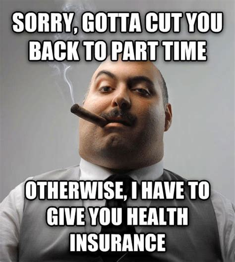 Meme Boss - pin scumbag boss reacts to obamacare on pinterest