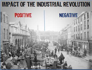 Positive And Negative Effects Of The Industrial Revolution Essay by Students Of History The Effects Of The Industrial Revolution Communism