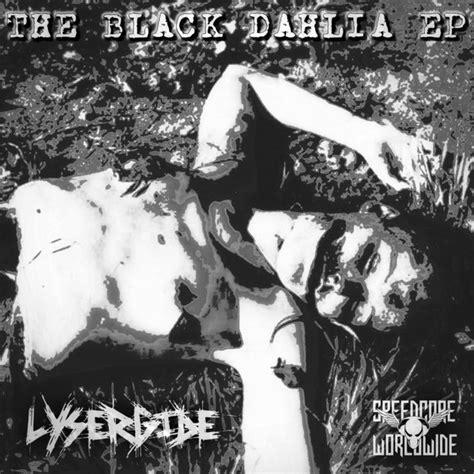 black dahlia lysergide the black dahlia ep file mp3 at discogs