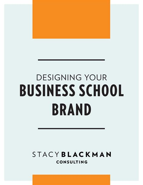 Boutique Mba Admissions Consulting by Designing Your Business School Brand Blackman