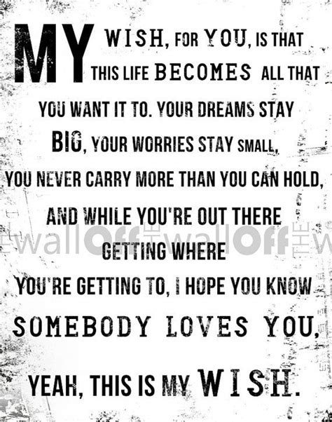 My Wish by My Wish Rascal Flatts Quotes Quotesgram